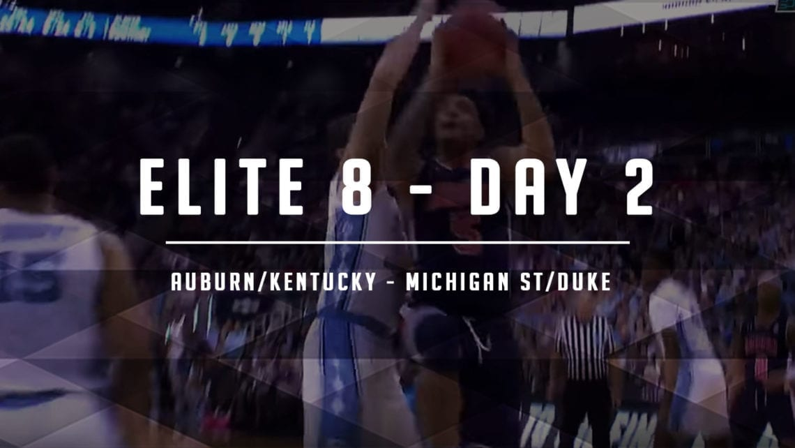 Elite 8 – Day 2: Expectations, Matchups + MORE