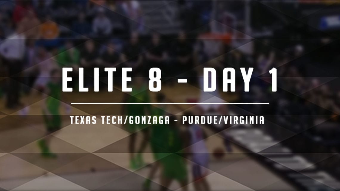 Elite 8 – Day 1: Expectations, Matchups + MORE