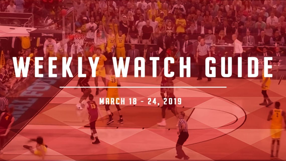 Weekly Watch Guide: March 18-24