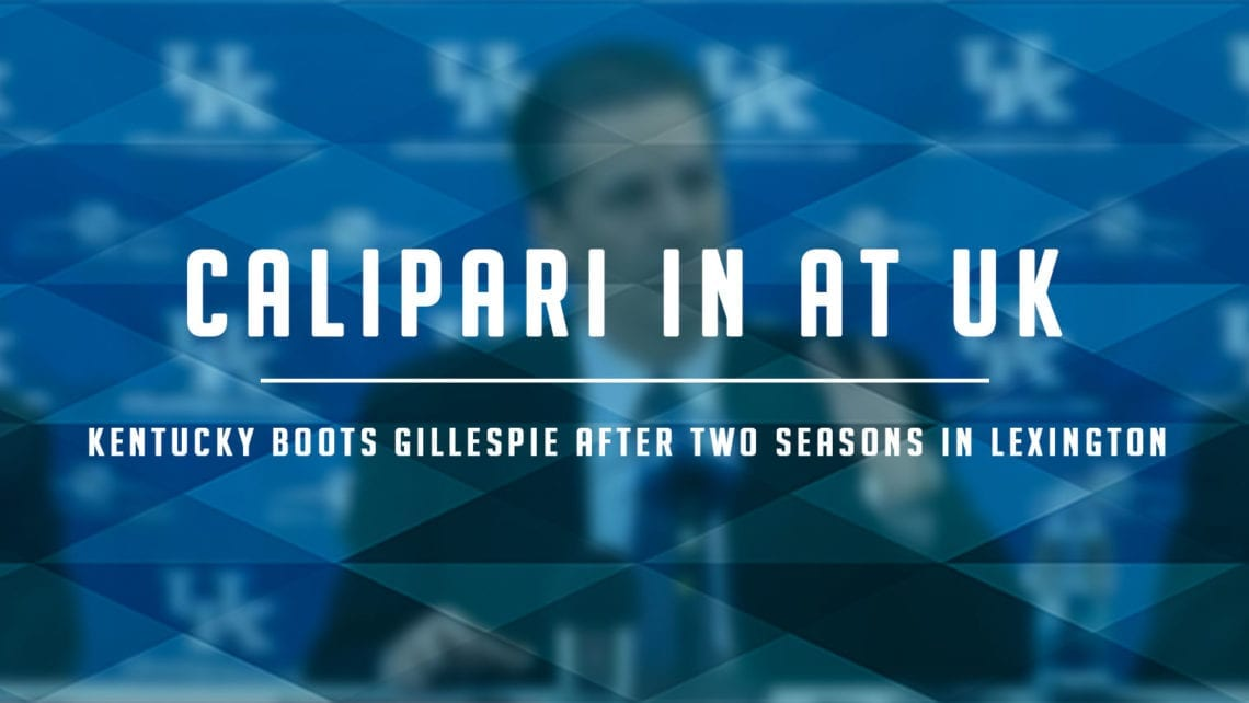 Coaching Change: Kentucky Drops Gillespie for Calipari