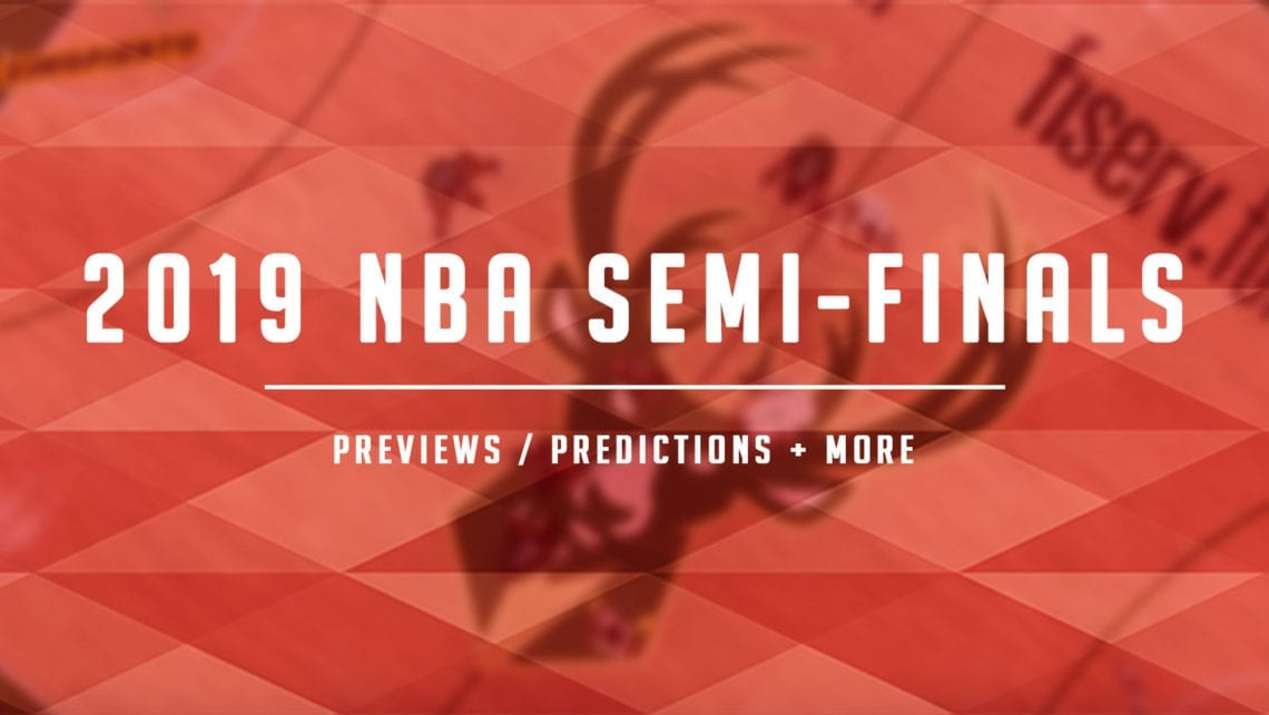 2019 NBA Playoffs – Conference Semi-Finals Preview