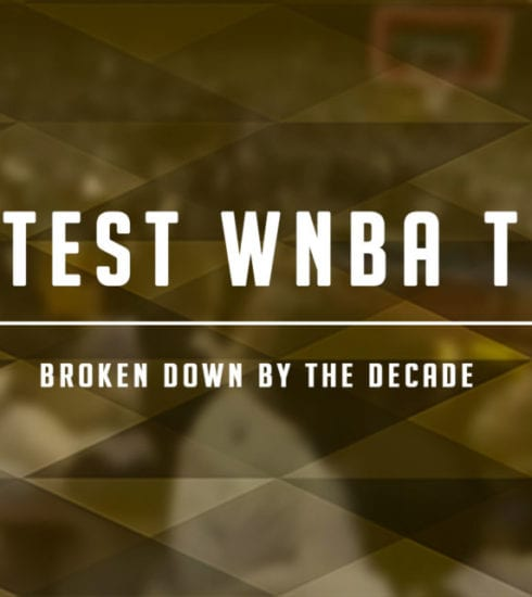 Greatest WNBA Teams: Three Decades of Prestige
