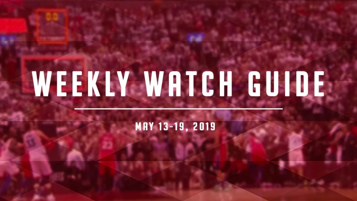 Weekly Watch Guide: May 13-19