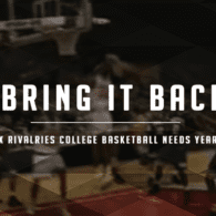 Six Series That College Basketball Deserves Back