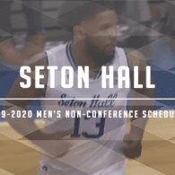 Seton Hall Non-Conference Schedule Review