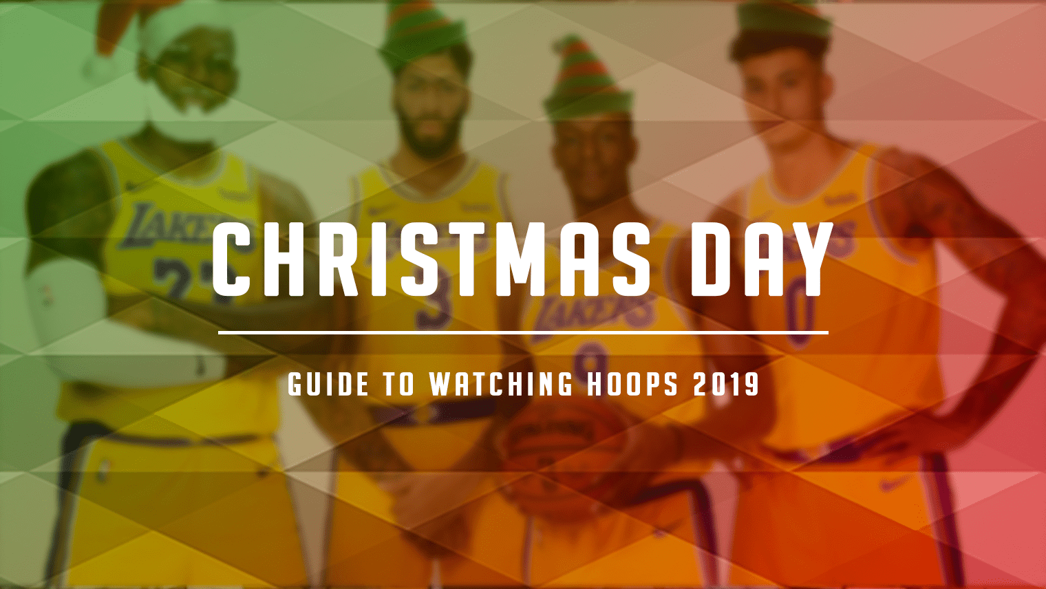 Christmas 2019 Hoops Guide: Ranking the Games