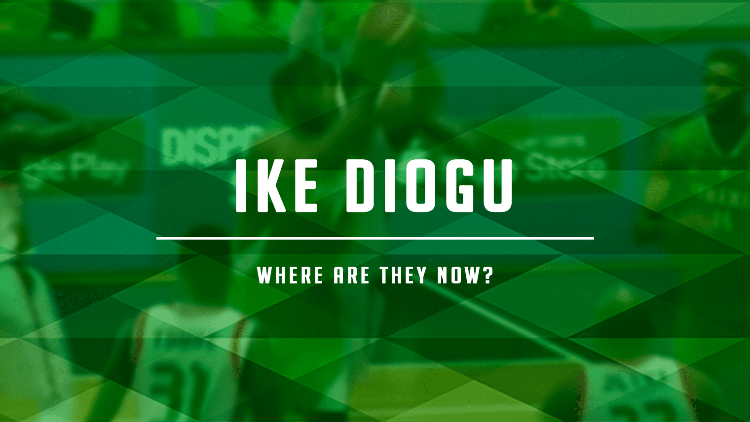 Since his Arizona State and NBA days, Ike Diogu has spent years mostly bouncing around China and Puerto Rico, plus leading the Nigeria National Team.