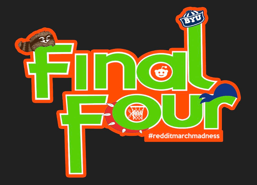The Reddit March Madness Final Four was full of misfits, and it provided us with excitement and danger like nothing ever before.