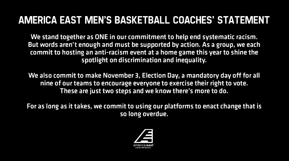 America East basketball coaches came together to enact real, tangible efforts to provide anti-racism education and empower their athletes to vote.
