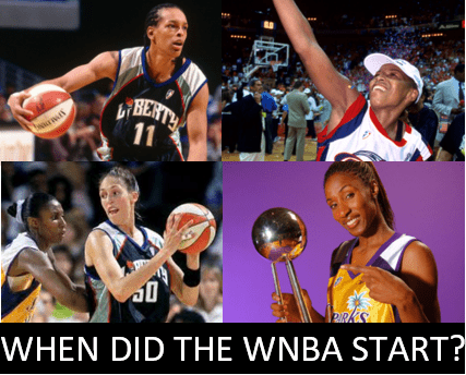 When did the WNBA start? That depends on how you look at it. The league's founding was approved in April 1996, but play didn't begin until June 1997.
