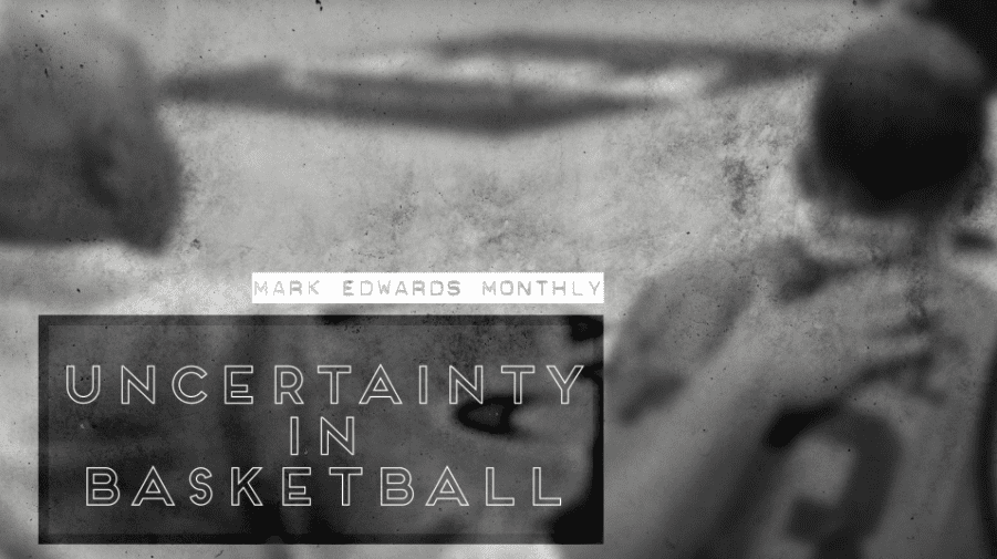 I spoke with Mark Edwards again this month, this time to talk about the uncertainty in basketball and how he would handle this if he were still coaching.