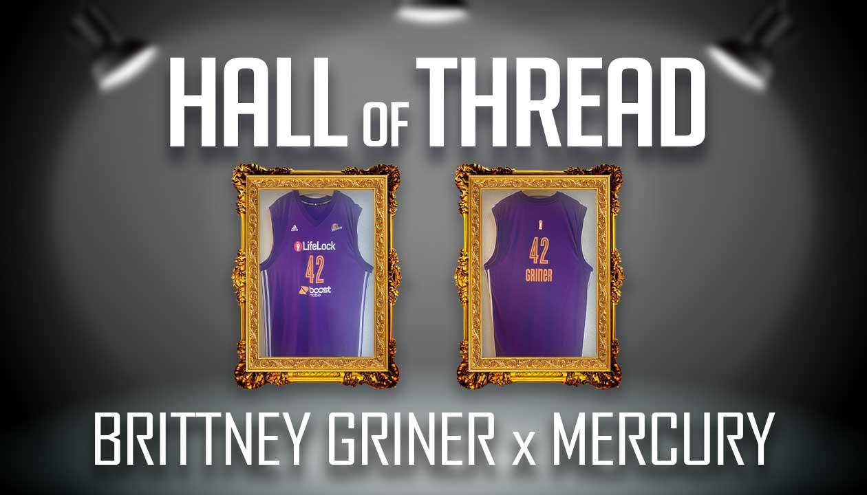 Brittney Griner Phoenix Mercury Jersey - Hall of Thread