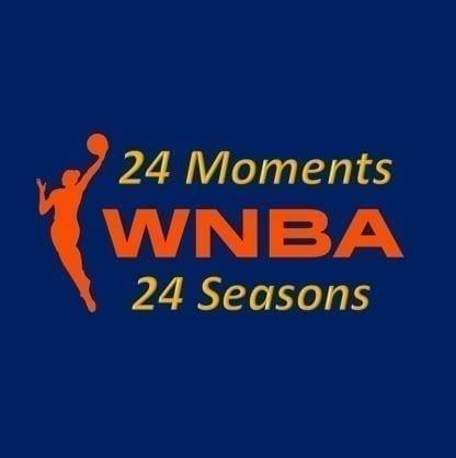 24 WNBA moments
